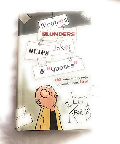 """9780739461419: Bloopers, Blunders, Jokes, Quips & """"Quotes"""""""