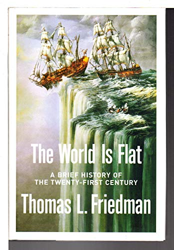 9780739461624: The World Is Flat: A Brief History Of The Twenty-First Century