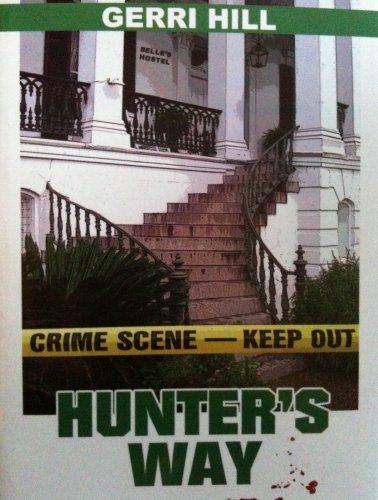 9780739461938: Hunter's Way