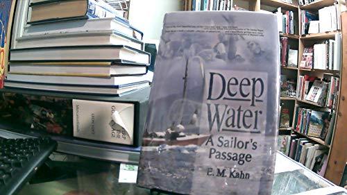 9780739461990: Deep Water: A Sailor's Passage