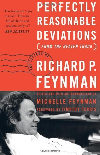 9780739462195: Perfectly Reasonable Deviations From the Beaten Track the Letters of Richard P Feynman
