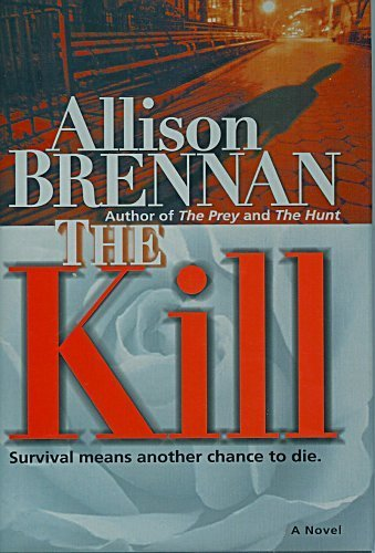 9780739462492: The Kill: A Novel