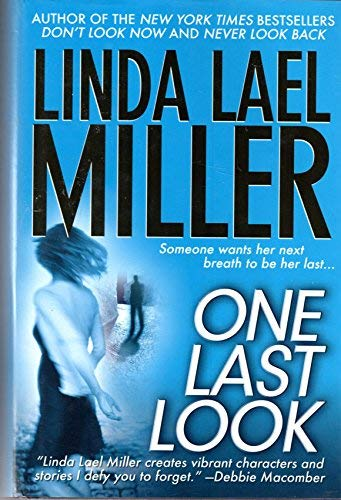9780739462522: One Last Look - Someone Wants Her Next Breath to Be Her Last...