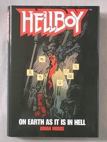 9780739462652: Hellboy: On Earth As It Is In Hell [Hardcover] by Unnamed