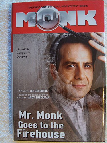 9780739462768: Mr. Monk Goes To The Firehouse [Gebundene Ausgabe] by Goldberg, Lee