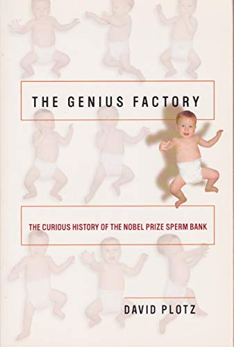9780739463055: Title: The Genius Factory The Curious History of the Nobe