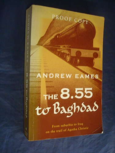 9780739463147: The 8: 55 to Baghdad