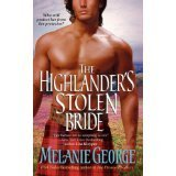The Highlander's Stolen Bride: MELANIE GEORGE