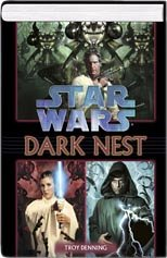 9780739463307: Star Wars Dark Nest (Dark Swarm Trilogy 3 in 1, 1, 2,&3) by Troy Denning (2005) Hardcover