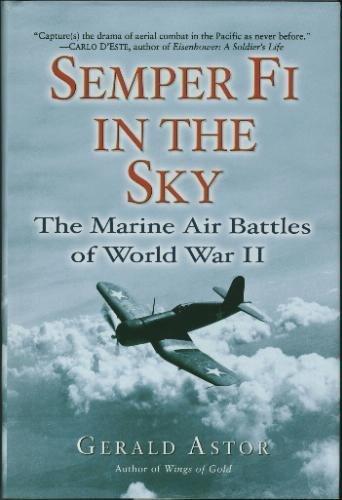 9780739463932: Semper Fi in the Sky: The Marine Air Battles of World War II