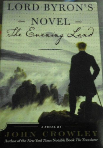 9780739464441: Lord Byron's Novel: The Evening Land