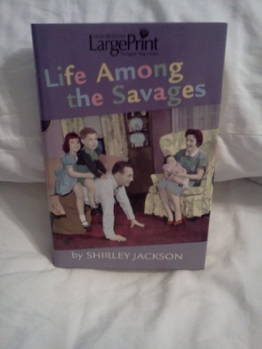 9780739464762: Life Among the Savages ~ Large Print Edition