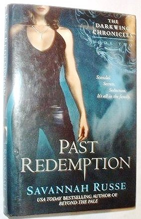 9780739465165: PAST REDEMPTION The Dark Wing Chronicles Book Two (2)