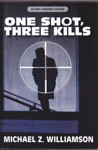 9780739465493: One Shot, Three Kills (An MBC Omnibus Edition)