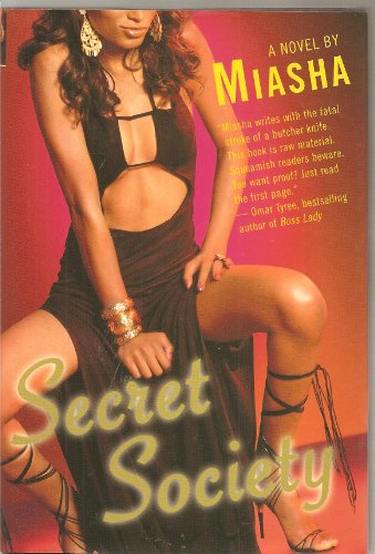 9780739465721: SECRET SOCIETY A NOVEL BY MISHA Edition: First