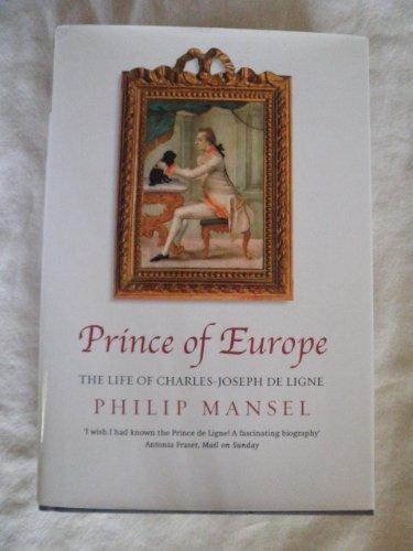 9780739465738: Prince of Europe: The Life of Charles-Joseph De Ligne