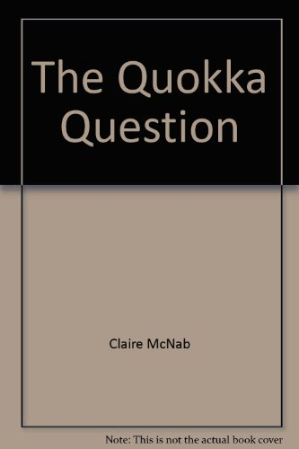 The Quokka Question (A Kylie Kendall Mystery): Claire McNab