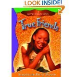 9780739466155: True Friends (Carmen Browne Series)