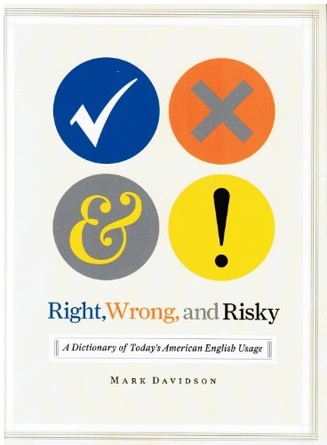 9780739466254: Right, Wrong, and Risky: A Dictionary of Today's American English Usage