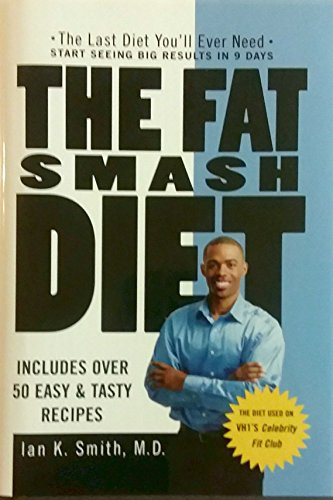 The Fat Smash Diet: Ian K. Smith