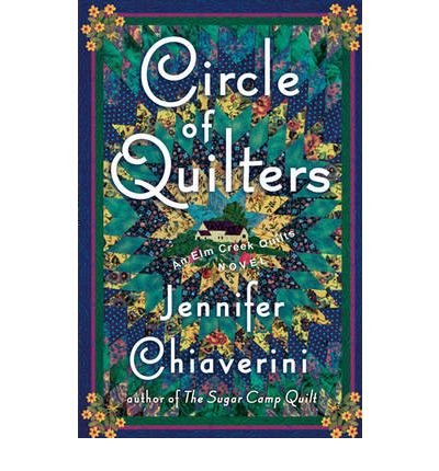 9780739466728: Circle of Quilters (Elm Creek Quilts Series #9 ... : elm creek quilt series - Adamdwight.com