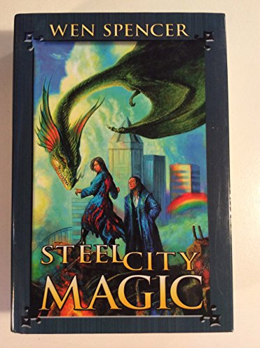 Steel City Magic (0739466879) by Wen Spencer
