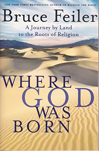 9780739466926: Where God Was Born: A Journey by Land to the Roots of Religion - Large Print Feiler, Bruce ( Author ) Sep-13-2005 Paperback