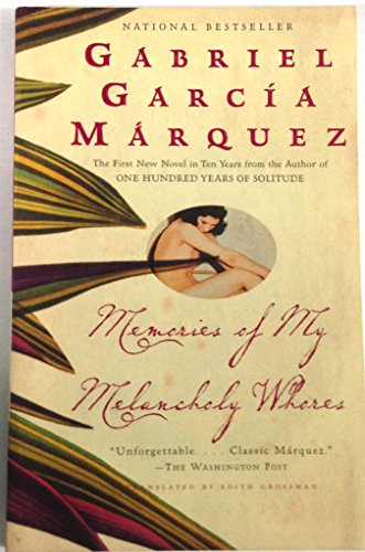 Memories of My Melancholy Whores: Gabriel Garcia Marquez