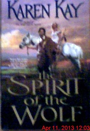 9780739467176: The Spirit of the Wolf