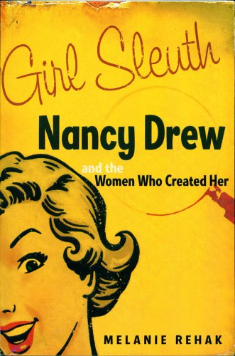 9780739467190: Girl Sleuth: Nancy Drew and the Women Who Created Her
