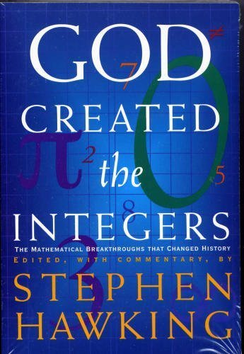 9780739467343: God Created the Integers: The Mathematical Breakthroughs That Changed History