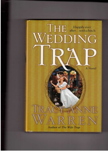 9780739467824: The Wedding Trap: Happily Ever After...With A Hitch