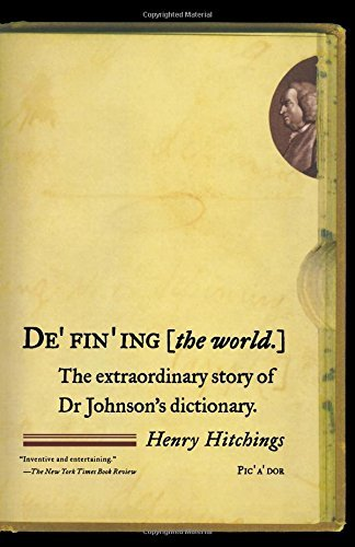 9780739468470: Defining the World: The Extraordinary Story of Dr Johnson's Dictionary