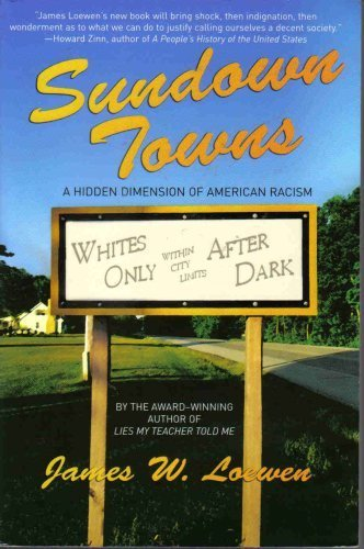 9780739468524: Sundown Towns(2005 Softcover) (A Hidden Dimension of American Racism)