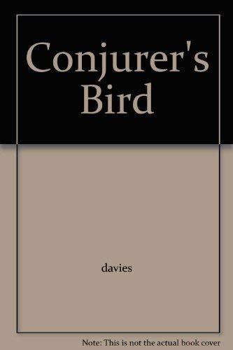 9780739468579: Conjurer's Bird