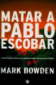 9780739469217: Matar A Pablo Escobar