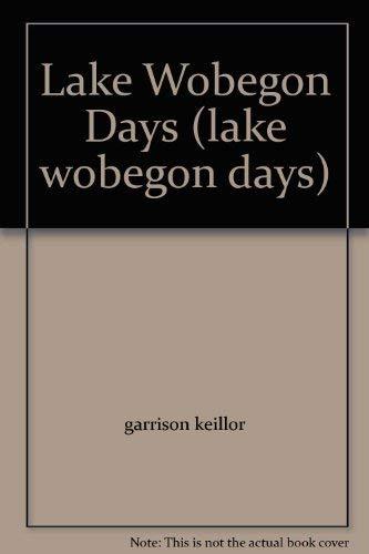 9780739469231: Lake Wobegon Days (lake wobegon days)