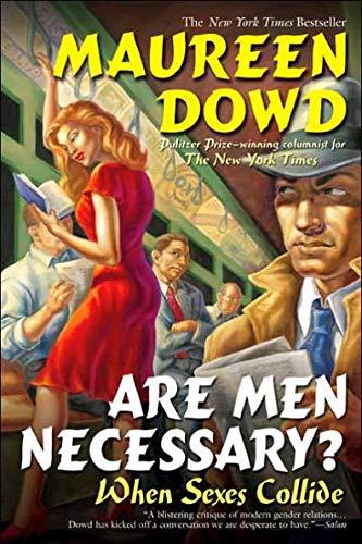 9780739469613: Are Men Necessary? When Sexes Collide