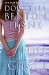 Full of Grace: Dorothea Benton Frank (Author)