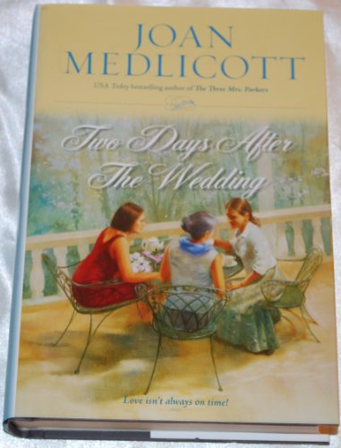Two Days After the Wedding (Large Print): JOAN MEDLICOTT
