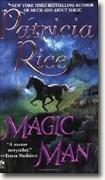 9780739471128: Magic Man [Gebundene Ausgabe] by Patricia Rice