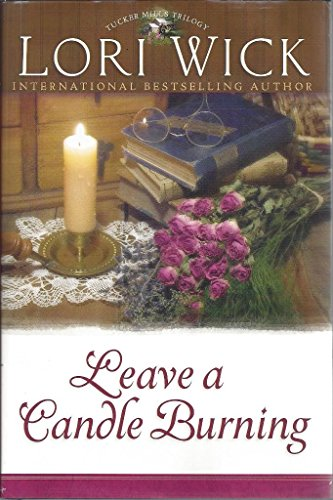 9780739471432: Leave A Candle Burning - Tucker Mills Trilogy - Large Print Edition