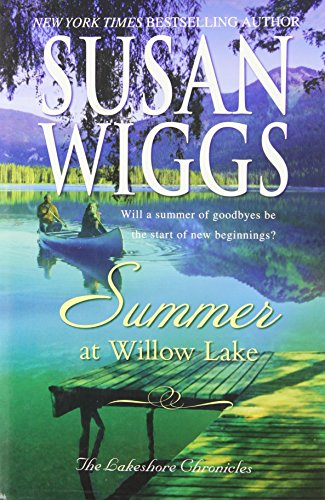 9780739471715: Summer at Willow Lake (The Lakeshore Chronicles)