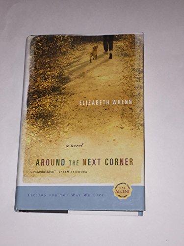 9780739471753: Around the Next Corner