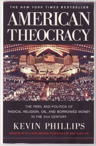 American Theocracy: Phillips, Kevin