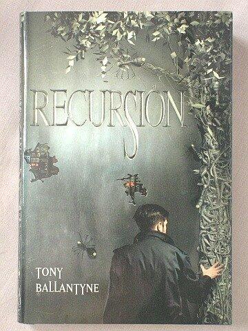 9780739472712: Recursion [Gebundene Ausgabe] by Tony Ballantyne