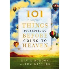 9780739473047: 101 Things You Should Do Before Going to Heaven