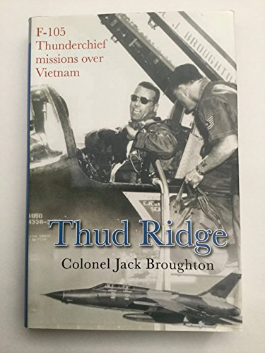 9780739473337: Thud Ridge: F-105 Thunderchief Missions Over Vietnam