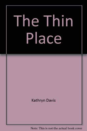 9780739473771: The Thin Place