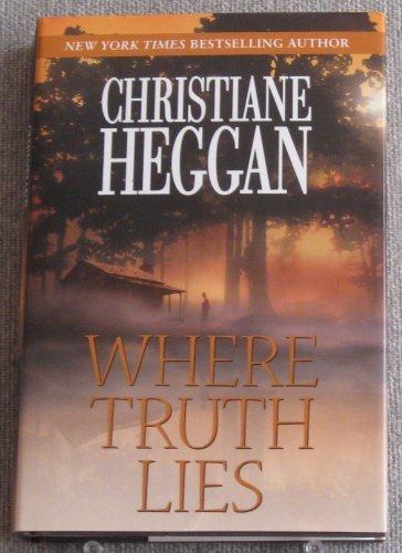 Where Truth Lies: Christiane Heggan